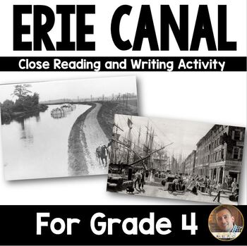 Erie Canal Mini Unit- Close Reading and Writing Activities