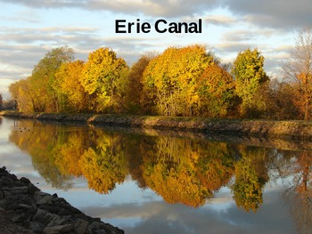 Erie Canal PPT - 5th stop in NE Region Tour