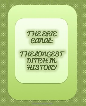 Erie Canal:  The Longest Ditch in History