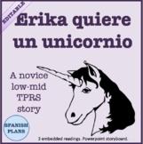 Erika quiere un unicornio TPRS Story