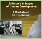 Erikson's 8 Stages of Human Development, Graphic Organizer Worksheet, Psychology