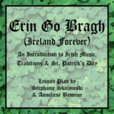 Erin Go Bragh: An Introduction to Irish Music, Traditions & St Patrick's Day