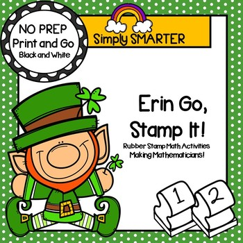 Erin Go, Stamp It!:  NO PREP St. Patrick's Day Rubber Stamp Math Activities