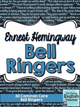 Ernest Hemingway Common Core Bell Ringers