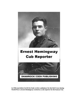 Ernest Hemingway, Cub Reporter