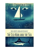 Ernest Hemingway's The Old Man and the Sea Final Exam (w/