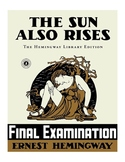 "Ernest Hemingway's ""The Sun Also Rises"" Final Exam (w/ Ans"
