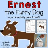 Ernest the Furry Dog {er, ur, ir activity pack & craft!}