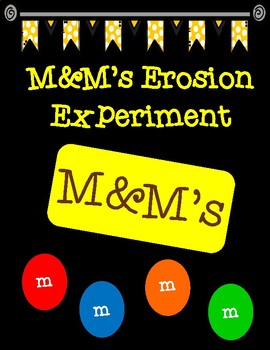 Eroding M&M's Experiment