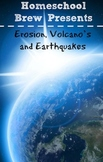 Erosion, Volcano's and Earthquakes (Fourth Grade Science Experiments)