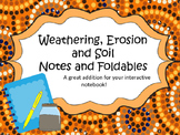 Erosion - Weathering - Soil Notes and Foldables for Interactive Notebooks