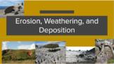 Erosion, Weathering, and Deposition - Lesson Google Slides and Student Worksheet