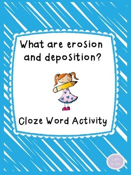 Erosion and Deposition Cloze Word Activity (freebie)