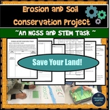 Erosion Project STEM and NGSS Middle School MS-ESS3-1 MS-ETS1-1