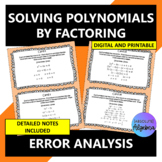 Solving Polynomials by Factoring:  Error Analysis