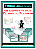 Error Analysis - Solving QUADRATIC EQUATION by FACTORING