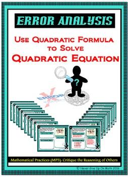Error Analysis - Solving QUADRATIC EQUATION using the QUAD