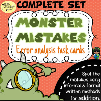 Error Analysis / Spot the Mistake Task Cards for Written Addition COMPLETE SET