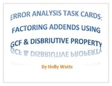 Error Analysis Task: Using GCF & Distributive Property To Factor Two Addends