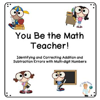Error Analysis You Be the Teacher for Addition and Subtraction