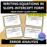 Error Analysis:  Writing Equations from Point-Slope Form to Slope-Intercept Form