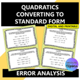 Quadratics Convert Vertex and Factored Form to Standard Fo