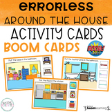 Errorless Around the House BOOM Cards | DISTANCE LEARNING