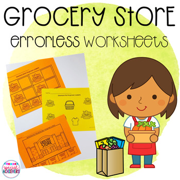 Errorless Grocery Store Worksheet Pack