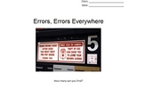 Errors, Errors Everywhere - let's go out and find them :)