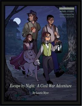 Escape By Night Novel Study Grades 3-5 (CCSS/FSS Aligned) 85 Pgs.
