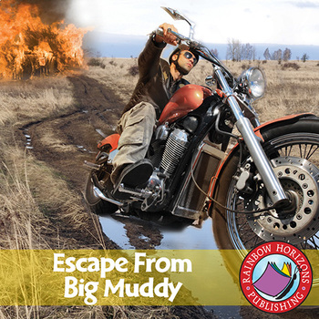 Escape From Big Muddy (Novel Study) Gr. 6-8
