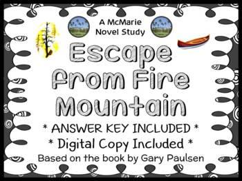 Escape from Fire Mountain (Gary Paulsen) Novel Study / Reading Comprehension