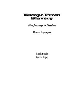 Escape From Slavery:  Five Journeys to Freedom Book Study