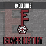 Escape History - 13 Colonies - Escape Room - Distance Learning Compatible