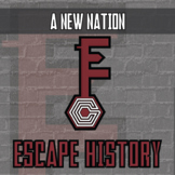 Escape History - A New Nation - Escape the Room Style Activity