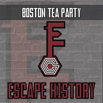 Escape History - Boston Tea Party - Escape the Room Style Activity