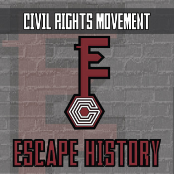 Escape History - Civil Rights Movement - Escape the Room Style Activity