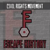 Escape History - Civil Rights Movement - - Distance Learni