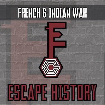 Escape History - French & Indian War - Escape the Room Style Activity
