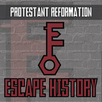 Escape History - Protestant Reformation - Escape the Room Style Activity