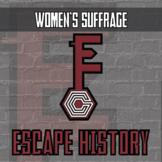 Escape History - Women's Suffrage - Escape the Room Style Activity
