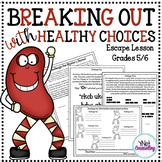 Escape Room - Breaking Out With Healthy Choices