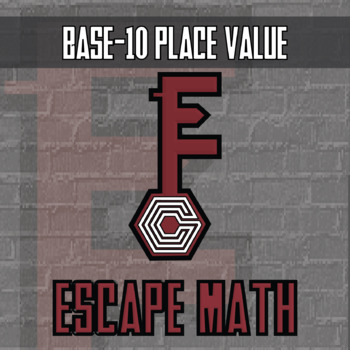 Escape Math - Base-10 Place Value -- Escape the Room Style Class Activity