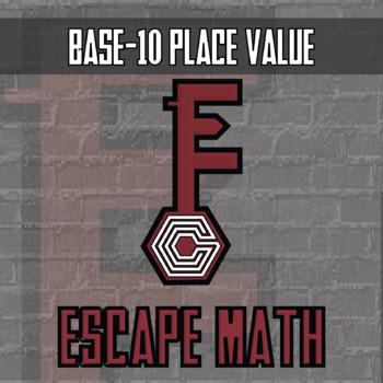 Escape Math - Base-10 Place Value -- Escape the Room Style Class Activity