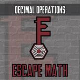 Escape Math - Decimal Operations -- Escape the Room Style Class Activity