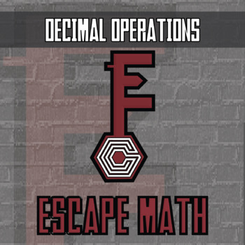 Escape Math - Decimal Operations -- Escape the Room Style Class Activity