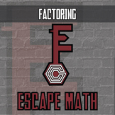 Escape Math - Factoring - Escape the Room Style Activity