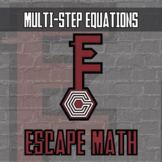 Escape Math - Multi-Step Equations -- Escape the Room Style Class Activity