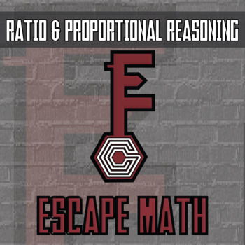 Escape Math - Ratio & Proportional Reasoning -- Escape the Room Style Activity