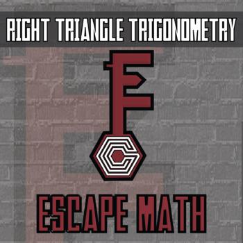 Escape Math - Right Triangle Trigonometry - Escape the Room Style Activity